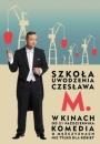 Szkoła uwodzenia Czesława M. - plakat