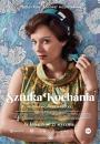 Sztuka kochania. Historia Michaliny Wisłockiej - plakat