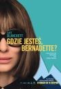 Gdzie jesteś Bernadette? - plakat